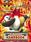 Kung Fu Panda 2: The Official Handbook.