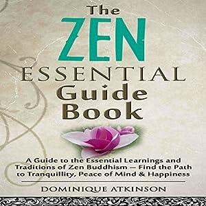 Zen: The Essential Guide Book Audiobook