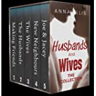 Husbands and Wives: The Collection: A fun and sexy Swingers, Hotwives, and Married Couple Swapping series