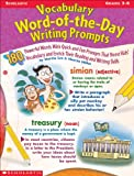 Vocabulary Word-of-the-Day Writing Prompts, Grades 3-6