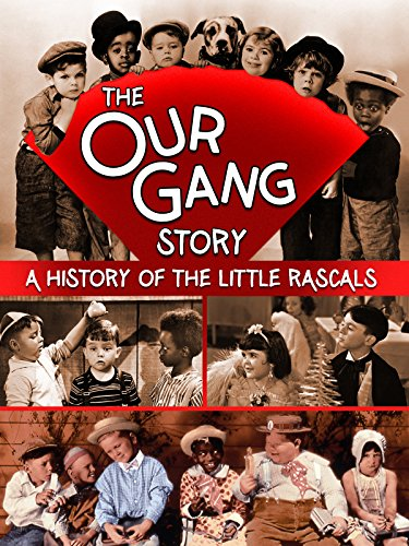 The Our Pack Story: A History of The Little Rascals