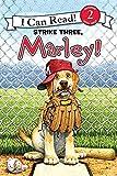 Marle: Strike Three Marley (I Can Read Level 2)
