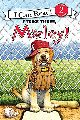 Halloween Reading Comprehension Grade 3 (Marley: Strike Three, Marley! (I Can Read Level)
