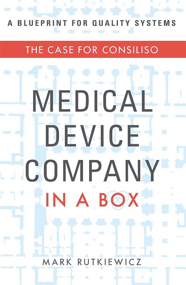 Medical device company in a box the case for consiliso mark medical device company in a box the case for consiliso mark rutkiewicz 9781599328614 amazon books malvernweather Choice Image
