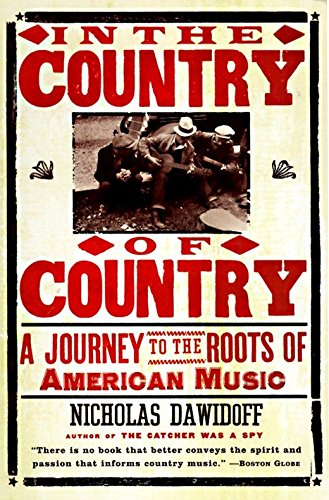 In the Country of Country: A Journey to the Roots of American Music (List Of Most Popular Sports In America)