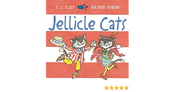 Amazon jellicle cats old possums cats book 5 ebook t s amazon jellicle cats old possums cats book 5 ebook t s eliot arthur robins kindle store fandeluxe Choice Image