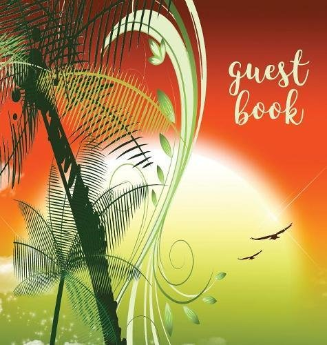 Guest Book (Hardback), Visitors Book, Guest Comments Book, Vacation Home Guest Book, Beach House Guest Book, Visitor Comments Book, House Guest Book: Guest House, Parties, Events & Functions