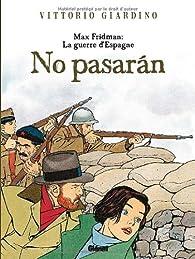 Max Fridman : La guerre d'Espagne ''No pasaran'' par Vittorio Giardino