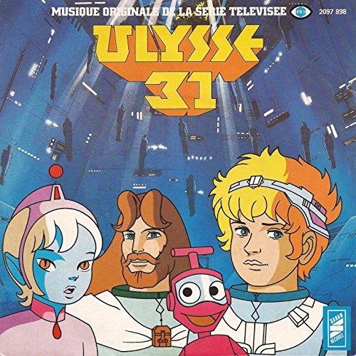 Ulysse 31 Generique Original D Ouverture Du Dessin Anime By Lionel
