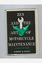 Zen and the Art of Motorcycle Maintenance: An Inquiry into Values by Robert M Pirsig(1974-05-01) Unknown Binding