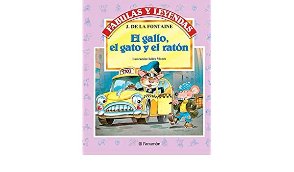 Amazon.com: El gallo, el gato y el ratón (Fabulas y leyendas) (Spanish Edition) eBook: La Fontaine, Isidre Monés: Kindle Store