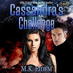 Cassandra's Challenge