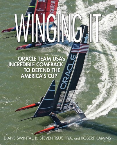 Download Winging It: ORACLE TEAM USA's Incredible Comeback to Defend the America's Cup Pdf