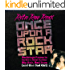 Once Upon a Rock Star: Backstage Passes in the Heavy Metal Eighties—Big Hair, Bad Boys (and One Bad Girl)