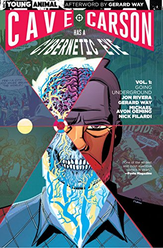 Cave Carson Has a Cybernetic Eye Vol. 1: Going Underground (Young Animal) (The True Life Of The Fabulous Killjoys)