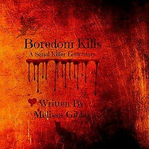 Boredom Kills Audiobook