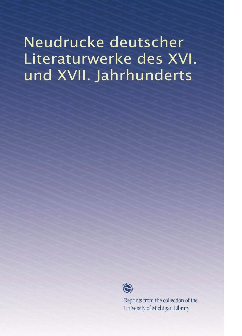 Read Online Neudrucke deutscher Literaturwerke des XVI. und XVII. Jahrhunderts (Volume 30) (German Edition) pdf epub