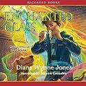 Enchanted Glass Audiobook by Diana Wynne Jones Narrated by Steven Crossley