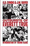 img - for Outbursts of Everett True book / textbook / text book
