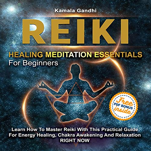 Pdf Fitness Reiki Healing Meditation Essentials for Beginners: Learn How to Master Reiki with This Practical Guide for Energy Healing, Chakra Awakening and Relaxation Right Now