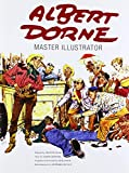 Albert Dorne: Master Illustrator