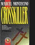 Crosskiller, Marcel Montecino, 0517033593