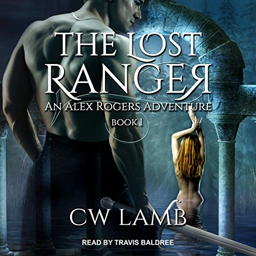 The Lost Ranger: An Alex Rogers Adventure: Ranger Series, Book (Lost Lamb)