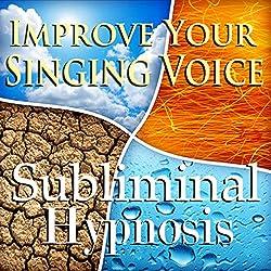 Improve Your Singing Voice Subliminal Affirmations