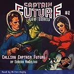 Captain Future #2: Calling Captain Future | Edmond Hamilton