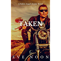Taken: (BWWM, Interracial, MC Romance) (A Fallen Angels Erotic Story) (English Edition)