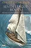 Seven League Boots: Adventures Across the World from Arabia to Abyssinia (Tauris Parke Paperbacks)