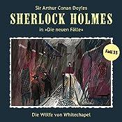 Die Wölfe von Whitechapel (Sherlock Holmes - Die neuen Fälle 33) | Peter Krüger, Hartmut Neugebauer
