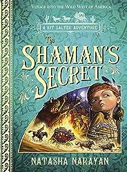 The Shaman's Secret: A Kit Salter Adventure (Kit Salter Adventures)