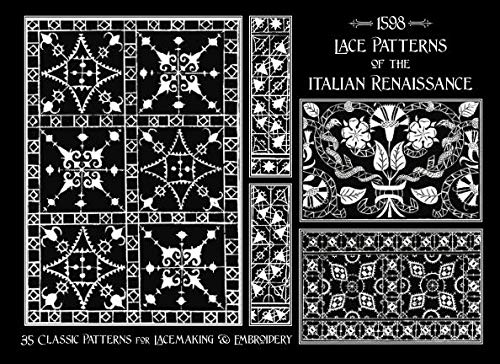 Lace Patterns of the Italian Renaissance