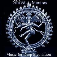 Consciousness and Bliss: Shiva Mantras - Om Namah Shivaya, So Ham and Upanishad Prayer