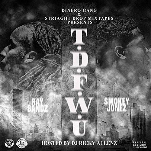Tdfwu (feat. Ray Bandz) - Ray Bandz