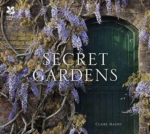 - Secret Gardens: of the National Trust