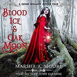 Blood Ice & Oak Moon
