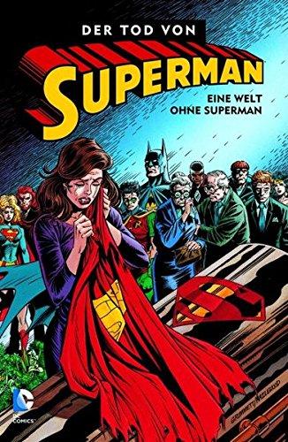 Superman: Der Tod von Superman, Bd. 3: Eine Welt ohne Superman Taschenbuch – 12. August 2013 Dan Jurgens Jerry Ordway Panini 3862016188