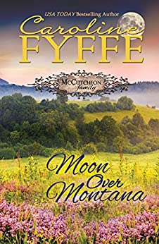 Moon Over Montana (McCutcheon Family Series Book 5) by [Fyffe, Caroline]