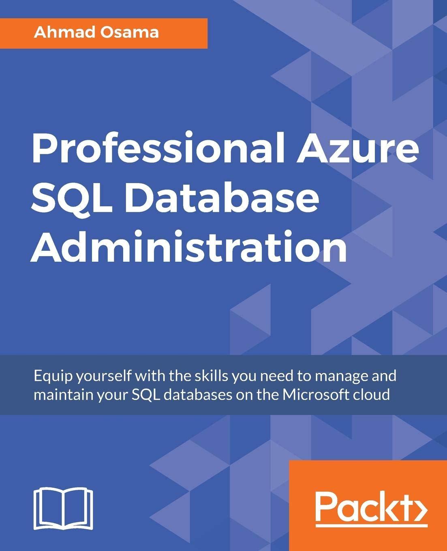 Amazon com: Professional Azure SQL Database Administration