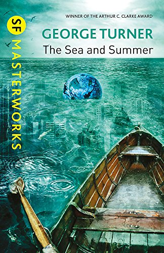 Image of The Sea and Summer (SF Masterworks)