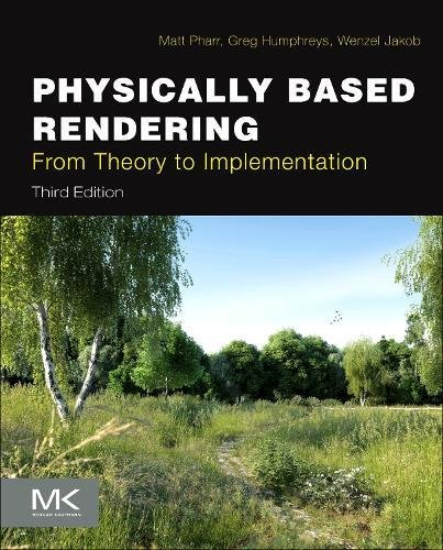 Physically Based Rendering: From Theory to Implementation by Morgan Kaufmann Publishers