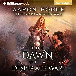 The Dawn of a Desperate War Audiobook