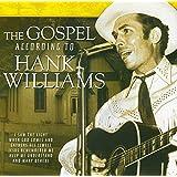 The Gospel According To Hank Williams