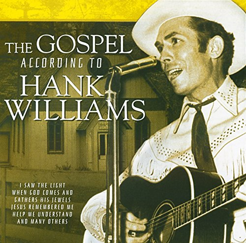The Gospel According To Hank Williams by COUNTRY STARS