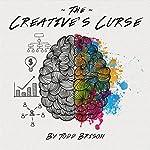 The Creative's Curse | Todd Brison