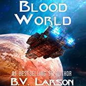 Blood World: Undying Mercenaries, Book 8 | B. V. Larson
