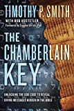img - for The Chamberlain Key: Unlocking the God Code to Reveal Divine Messages Hidden in the Bible book / textbook / text book