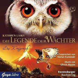 Das Königreich (Die Legende der Wächter 11) Hörbuch